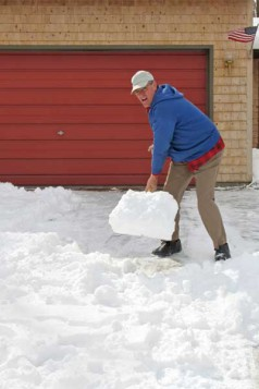Don't overexert yourself while shoveling