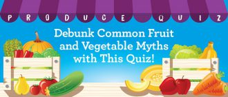 Quiz: Myths and Facts About Fruits and Veggies