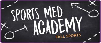 Sports Medicine Academy: Fall Sports