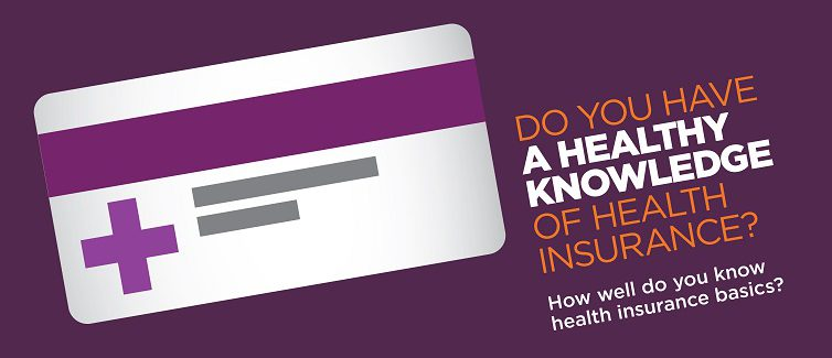 Test your health insurance knowledge