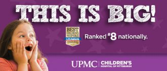 UPMC Children's Hospital of Pittsburgh Ranks #8 in Best Children's Hospitals Honor Roll