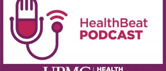 The UPMC HealthBeat Podcast